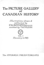 {The Picture Gallery of Canadian History Vol. 1 (Title Page)}