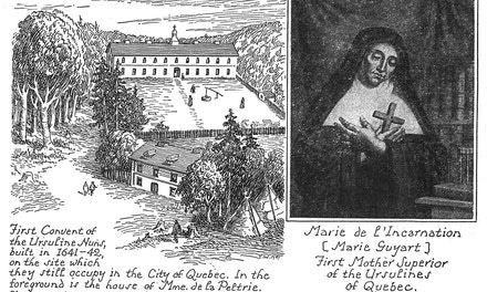 First Ursuline Convent. Marie de L'Incarnation